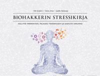 Biohakkerin stressikirja