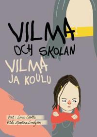 Vilma och skolan / Vilma ja koulu