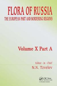 Flora of Russia - Volume 10a: The European Part and Bordering Regions