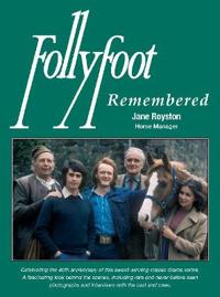 Follyfoot remembered - celebrating the 40th anniversary of this award-winni