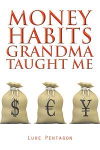 Money Habits Grandma Taught Me