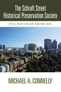 Schraft Street Historical Preservation Society