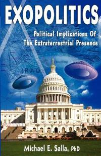 Exopolitics Political Implication To the Extraterrestrial Presence