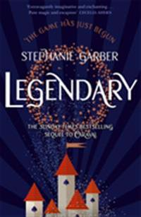 Legendary - Stephanie Garber - pocket (9781473696662)     Bokhandel