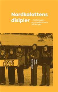 Nordkalottens disipler - Terje Tonås Konradsen pdf epub
