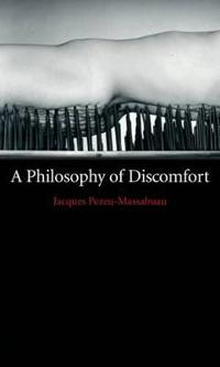 A Philosophy of Discomfort