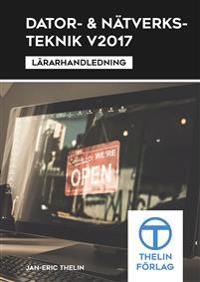 Dator- och Nätverksteknik V2017 - Lärarhandledning - Jan-Eric Thelin | Laserbodysculptingpittsburgh.com