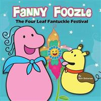 Fanny Foozle: The Four Leaf Fantuckle Festival