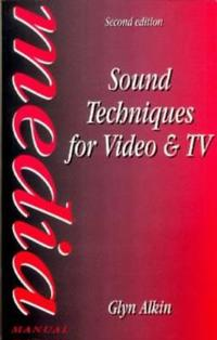 Sound Techniques for Video and TV
