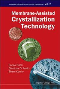 Membrane-Assisted Crystallization Technology