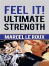 Feel It! Ultimate Strength