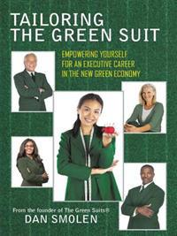 Tailoring the Green Suit