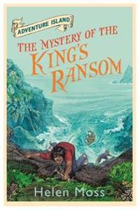 Adventure island: the mystery of the kings ransom - book 11