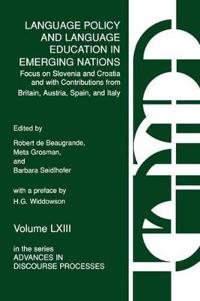 Language Policy and Language Education in Emerging Nations