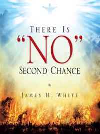 There Is &quote;No&quote; Second Chance