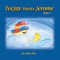 Teejay Meets Jerome