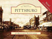 Pittsburg: 15 Historic Postcards