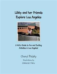 Libby and Her Friends Explore Los Angeles