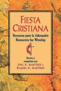 Fiesta Cristiana, Recursos para la Adoracion