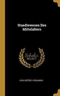 Staedtewesen Des Mittelalters