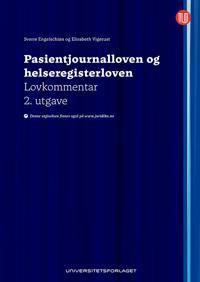 Pasientjournalloven og helseregisterloven - Sverre Engelschiøn, Elisabeth Vigerust pdf epub