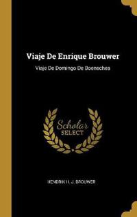 Viaje de Enrique Brouwer: Viaje de Domingo de Boenechea