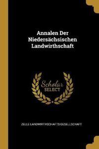 Annalen Der Niedersächsischen Landwirthschaft