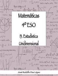 Matem+ticas 41/4 Eso - 13. Estad'stica Unidimensional