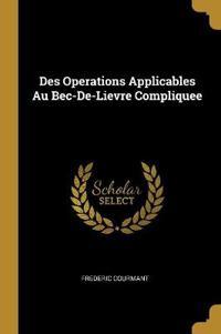 Des Operations Applicables Au Bec-De-Lievre Compliquee