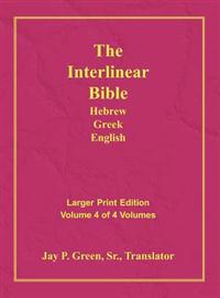 Interlinear Hebrew Greek English Bible-PR-FL/OE/KJV Large Print Volume 4