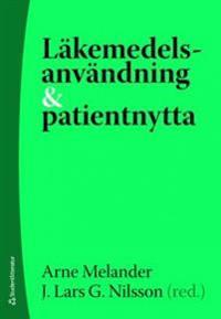 Läkemedelsanvändning och patientnytta