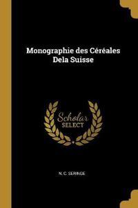 Monographie Des Céréales Dela Suisse
