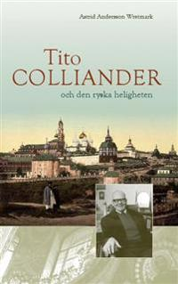 Tito Colliander och den ryska heligheten
