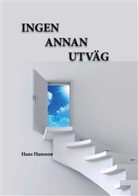 Ingen annan utväg - Hans Hansson | Laserbodysculptingpittsburgh.com