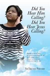 Did You Hear Him Calling? Did You Hear Jesus Calling?