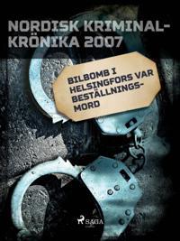 Bilbomb i Helsingfors var beställningsmord