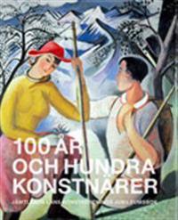 100 år och hundra konstnärer