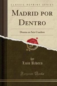 Madrid por Dentro