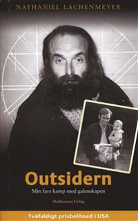 Outsidern :  min fars kamp med galenskapen