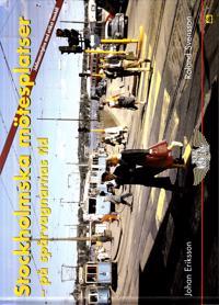 Stockholmska mötesplatser : på spårvagnarnas tid