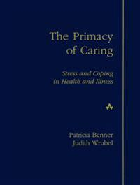 The Primacy of Caring