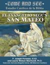 Come and See Estudio Católico de la Biblia El Evangelio Según San Mateo