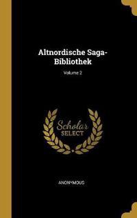 Altnordische Saga-Bibliothek; Volume 2