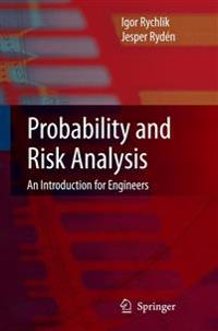 Probability and Risk Analysis: An Introduction for Engineers