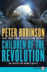 Children of the Revolution: An Inspector Banks Novel