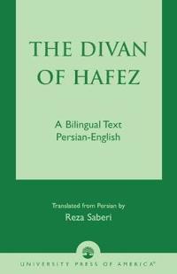 The Divan of Hefez: A Bilingual Text Persian-English