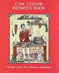 Tudor Remedy Book