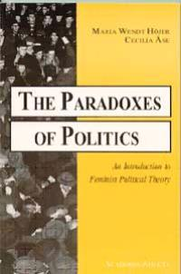 The Paradoxes of Politics - An Introduction to Feminist Political Theory