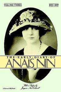 The Early Diary of Anais Nin, Vol. 3 (1923-1927)