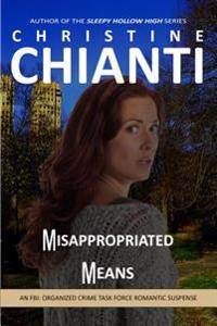 Misappropriated Means